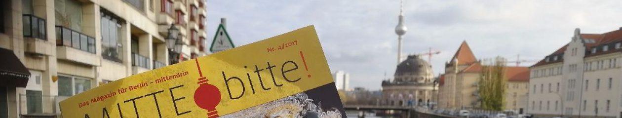 MITTE bitte – Magazin Berlin mittendrin