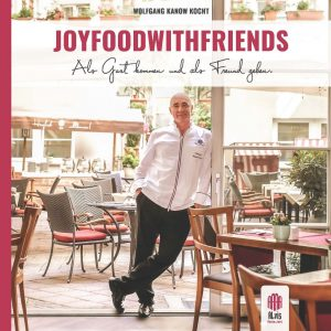 "Wolfgang Kanow: ""Joyfoodwithfriends"""