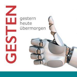"""Ausstellung """"Gesten – gestern, heute, übermorgen"""", 11.4. bis 1.9.2019 im Museum für Kommunikation Berlin."""