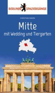 """Christian Simon: """"Mitte mit Wedding und Tiergarten"""""""