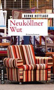 Bernd Hettlage: Neuköllner Wut