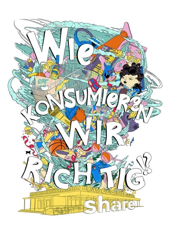 """""""Konsum verbessert die Welt"""", sagen die Veranstalter."""